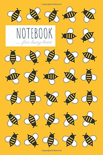 Notebook for Busy Bees: Ruled, 140 pages, Medium Sized (6 x 9 inch), Soft Cover, Yellow
