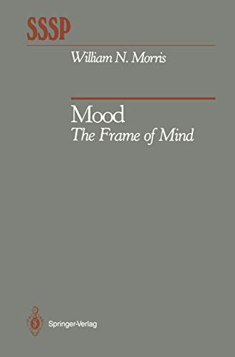 Mood: The Frame of Mind (Springer Series in Social Psychology) (English Edition)