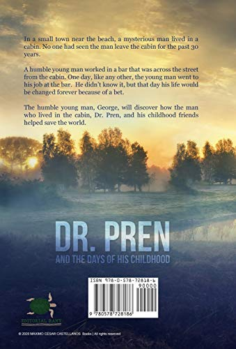 DR. PREN AND THE DAYS OF HIS CHILDHOOD